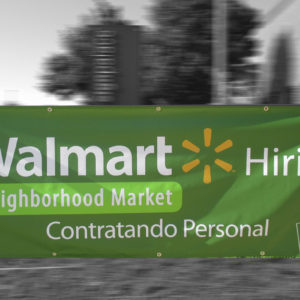 digitally brinted banner for walmart with folded seams and grommeted every two feet on center